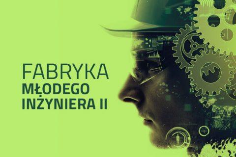 Plakat dotyczący rekrutacji do Fabryki Młodego Inżyniera 2021